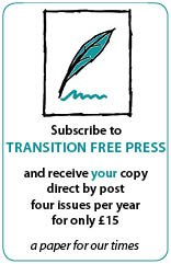 Subscribe to Transition Free Press